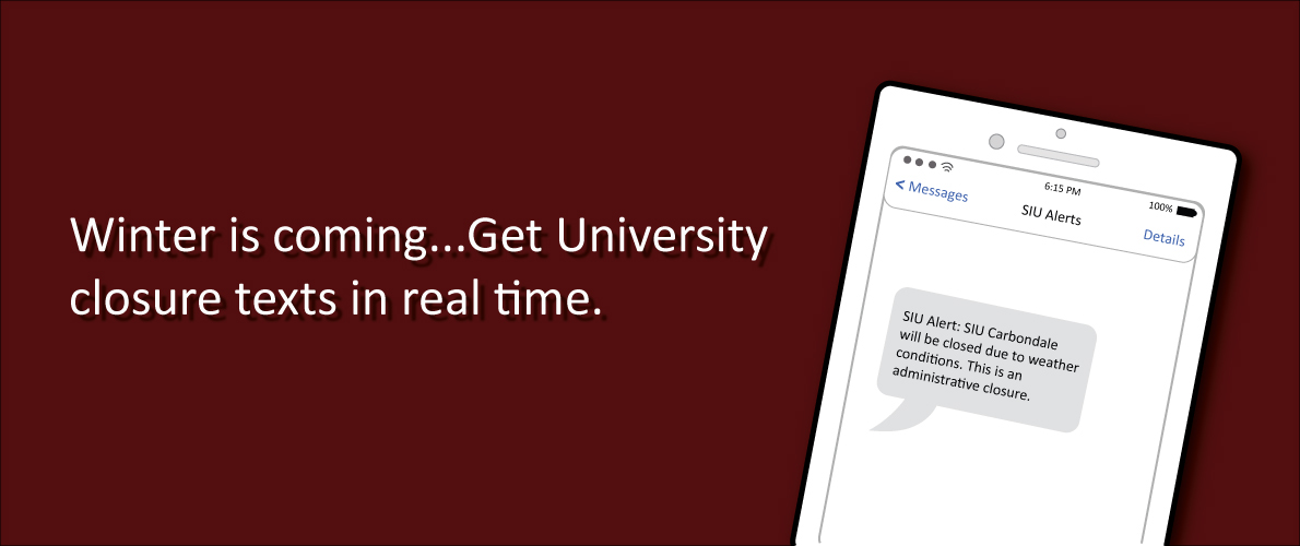 Winter is Coming….Get University Closure Text in Real Time.